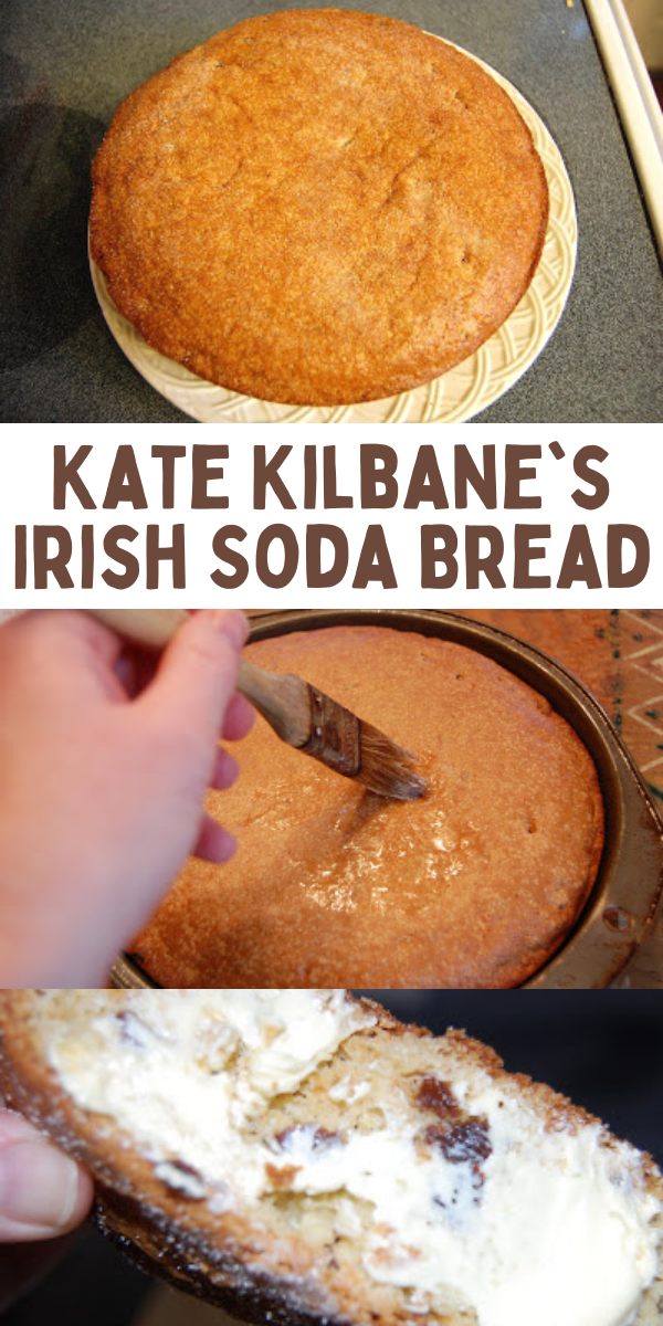 Kate Kilbane's Irish Soda Bread Recipe