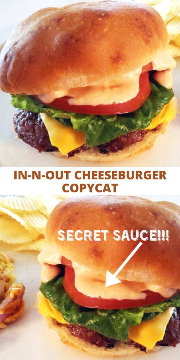 In-N-Out Cheeseburger Copycat Recipe (WITH SECRET SAUCE)