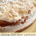 Olive-Garden-Lemon-Cream-Cake