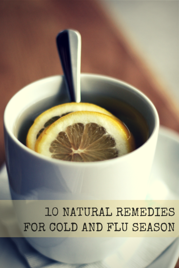 10 Natural Remedies For Cold And Flu Season