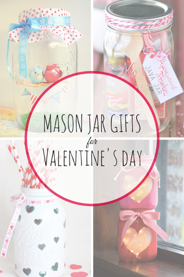 7 Mason Jar Gifts For Valentine S Day Mom Spark Mom Blogger