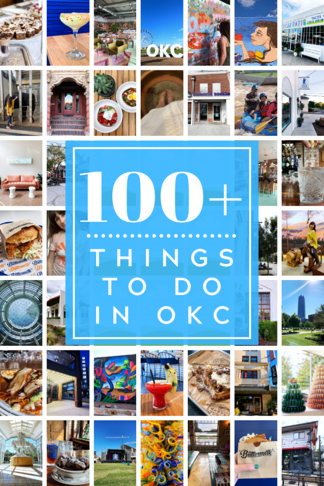 100+ THINGS TO DO IN OKC