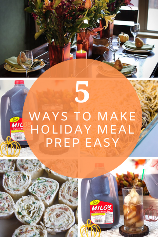 5 Ways to Make Holiday Meal Prep Even Easier