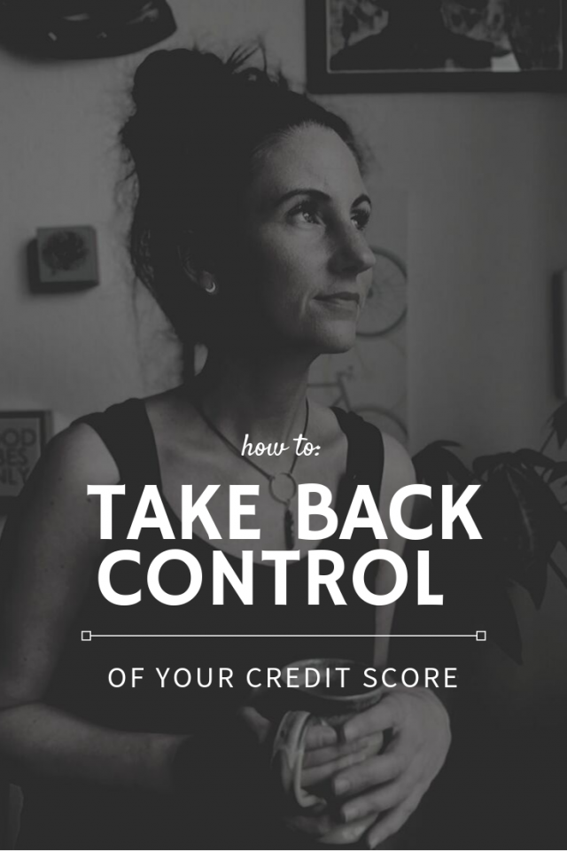 How to Take Back Control of Your Credit Score