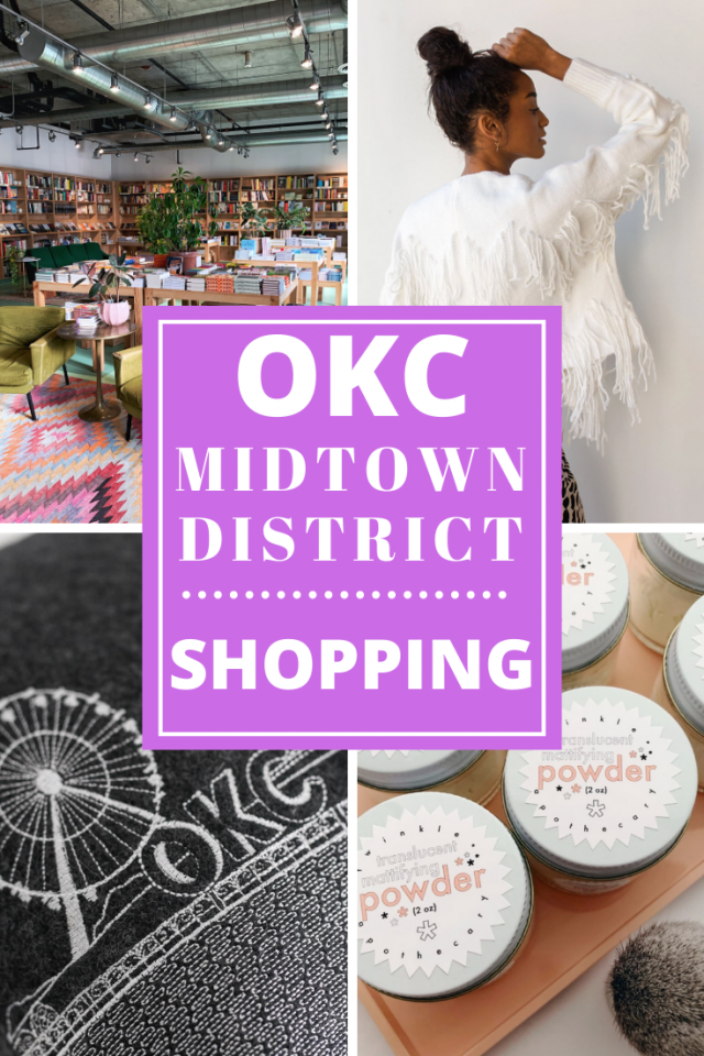 What to Do in the Midtown District in Oklahoma City (OKC): Where to Shop