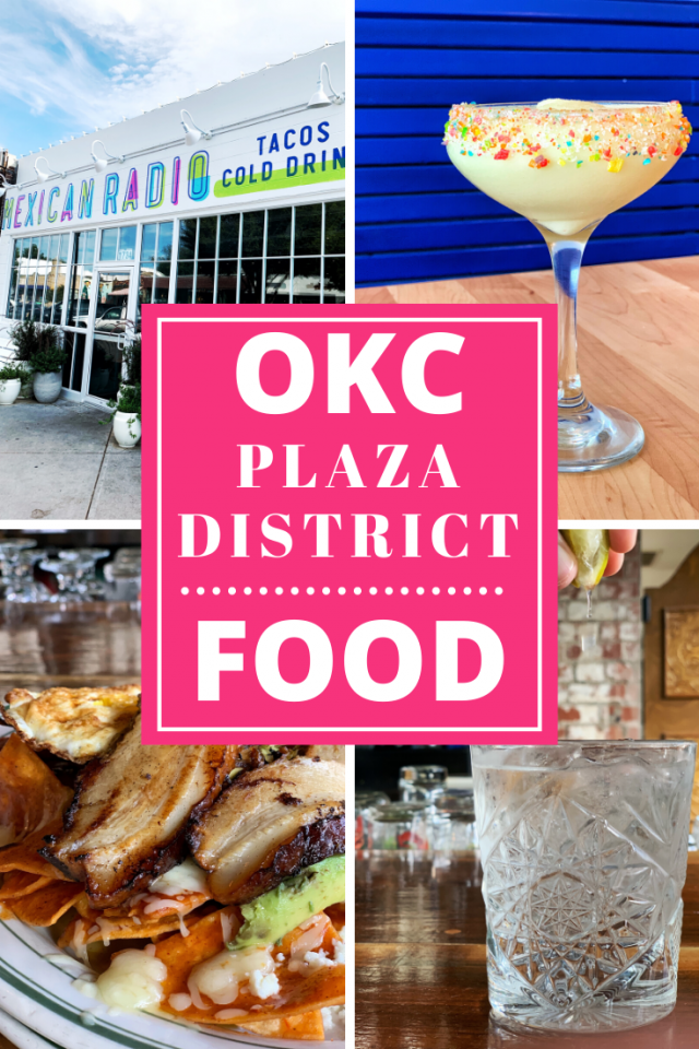 What to Do in the Plaza District in Oklahoma City (OKC): What Food to Eat and Drink